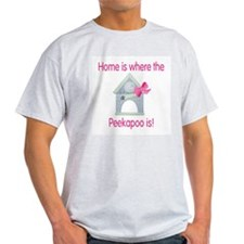 Home is where the Peekapoo is Ash Grey T-Shirt