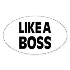 LIKE A BOSS: Decal