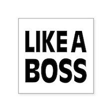 LIKE A BOSS: Sticker