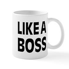 LIKE A BOSS: Mug