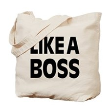 LIKE A BOSS: Tote Bag