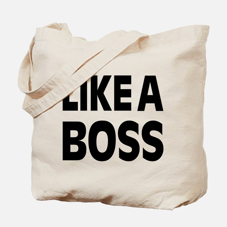 LIKE A BOSS: Tote Bag