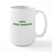 OOPS! WRONG DIMENSION Mug