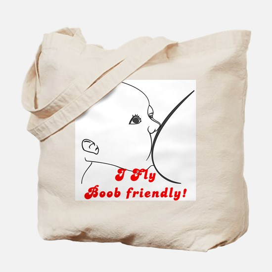 I fly Boob Friendly!(2-Sided) Tote Bag