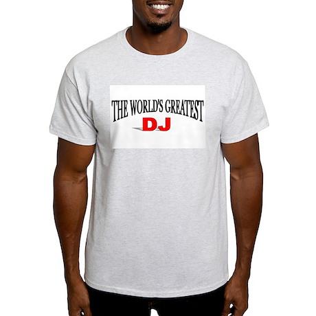 """The World's Greatest DJ"" Ash Grey T-Shirt"