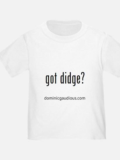 gotdidgeblack T-Shirt
