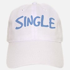 Single Guy Sign Baseball Baseball Cap