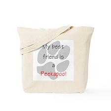My best friend is a Peekapoo Tote Bag