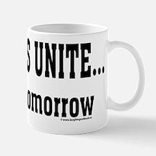 Slackers Unite... maybe tomorrow Small Mugs