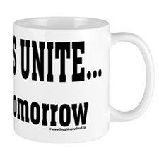 Slackers Unite... maybe tomorrow Small Mugs