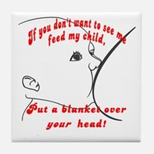 Put a blanket over YOUR head! Breastfeeding  Tile