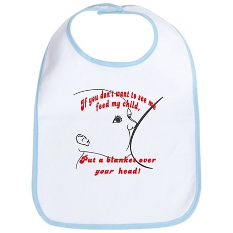 Put a blanket over YOUR head! Breastfeeding Bib