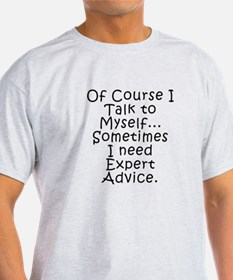 Talk to Myself T-Shirt