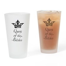 Queen of the Bitches with a crown Drinking Glass