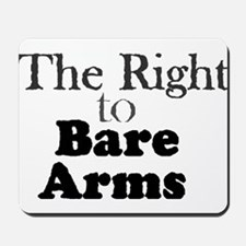 Right to Bare Arms Mousepad