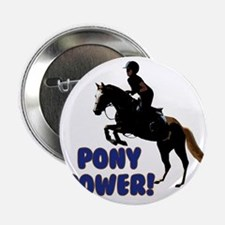 "Cute Pony Power Equestrian 2.25"" Button"