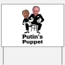 Trump Putin's Puppet Yard Sign
