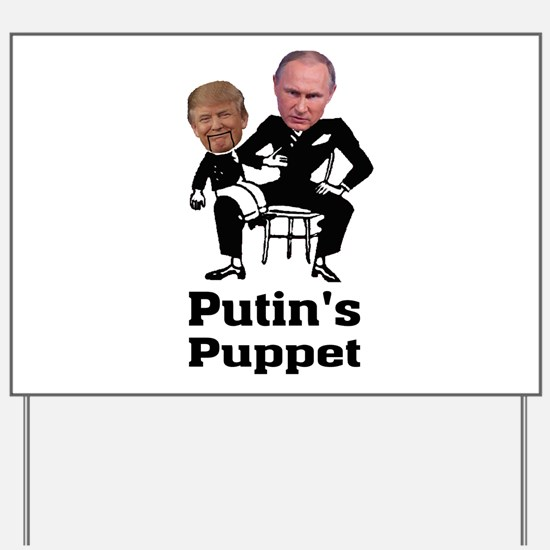 Trump Putin's Puppet Yard Sign