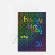 Birthday card for Brother, 30. Greeting Card