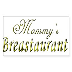 Mommy's Breastaurant! Rectangle Decal
