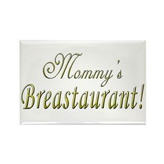 Mommy's Breastaurant! Rectangle Magnet (10 pack)