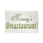 Mommy's Breastaurant! Rectangle Magnet (100 pack)