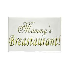 Mommy's Breastaurant! Rectangle Magnet