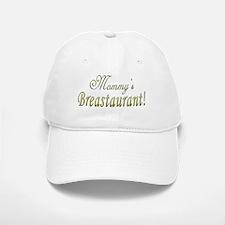 Mommy's Breastaurant! Baseball Baseball Cap