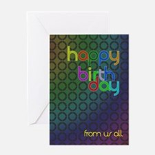 Birthday card from us all. Greeting Card