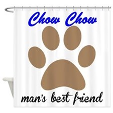 Chow Chow Mans Best Friend Shower Curtain