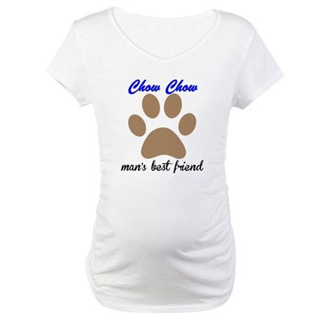Chow Chow Mans Best Friend Maternity T-Shirt