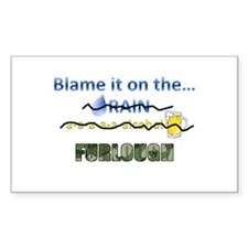 Blame it on the Furlough Decal