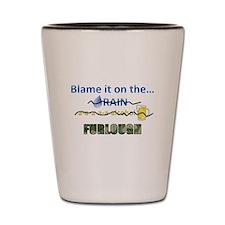Blame it on the Furlough Shot Glass