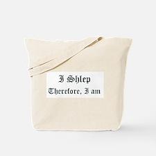 I Shlep Therefore, I am Tote Bag