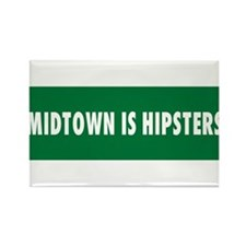 Midtown is Hipsters Rectangle Magnet