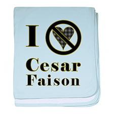 I Hate Cesar Faison baby blanket