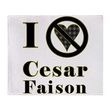 I Hate Cesar Faison Throw Blanket