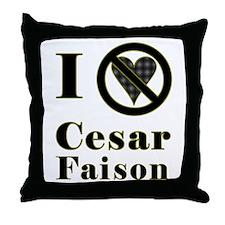 I Hate Cesar Faison Throw Pillow