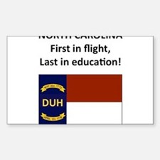 First in flight, last in education! Decal