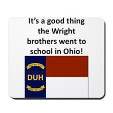 Wright brothers went to school in Ohio Mousepad