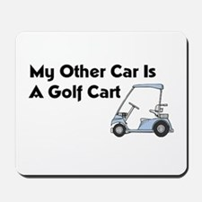 Other Car is a Golf Cart Mousepad