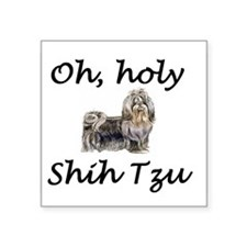 Oh, holy Shih Tzu Sticker
