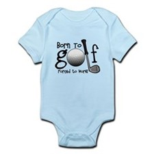 Born to Golf, Forced to Work Body Suit