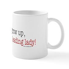 ... a leading lady! Mug