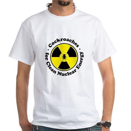 Nuclear Cockroaches White T-Shirt
