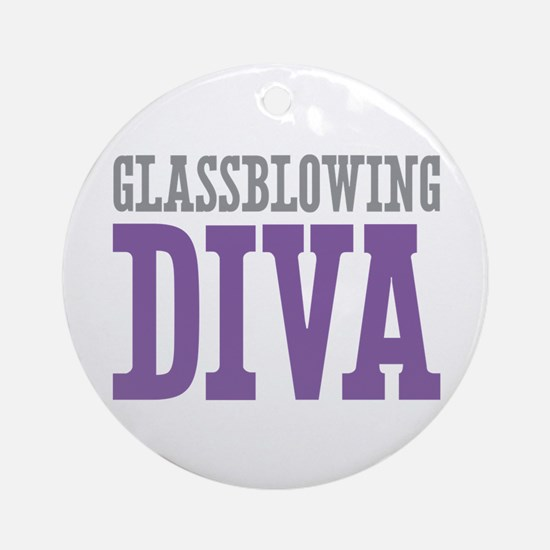 Glassblowing DIVA Ornament (Round)