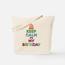 Keep Calm Its My Birthday Tote Bag