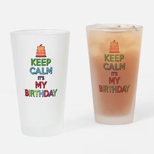 Keep Calm Its My Birthday Drinking Glass