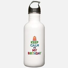 Keep Calm Its My Birthday Water Bottle