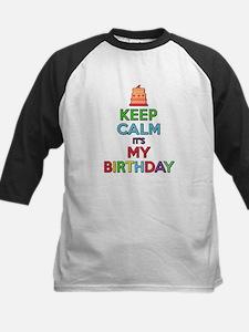 Keep Calm Its My Birthday Baseball Jersey